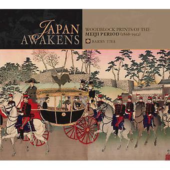 Japan Awakens - Meiji Prints by Barry Till - 9780764946356 Book