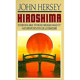 Hiroshima by John Hersey - 9780881030259 Book