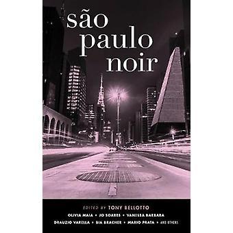 Sao Paulo Noir by Tony Bellotto - 9781617755316 Book