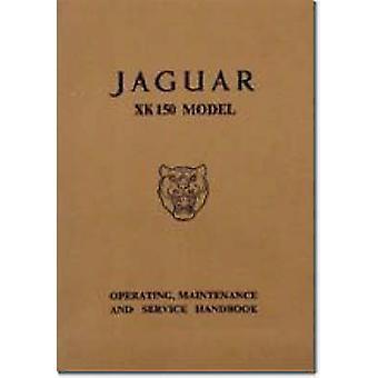 Jaguar XK150 Owner's Handbook by Brooklands Books Ltd - 9781855200395