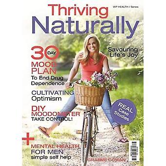 Thriving Naturally by Graeme Cowan - 9781925265491 Book