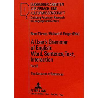 User's Grammar of English - Word - Sentence - Text - Interaction - Pt.