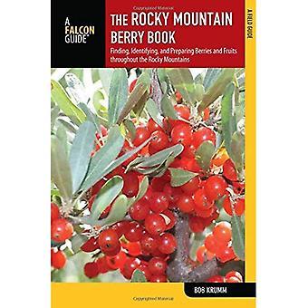Le livre Rocky Mountain Berry