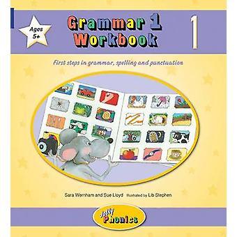 Grammar 1 Workbook 1 - Grammar - Spelling & Punctuation (New edition)