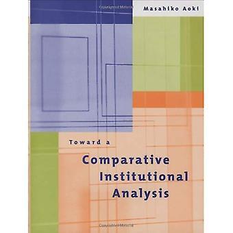 Auf eine vergleichende Institutionenanalyse