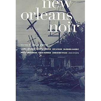 New Orleans Noir by Julie Smith - 9781933354248 Book