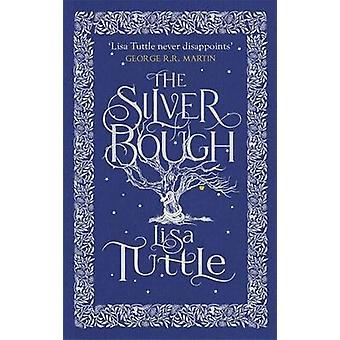 Der silberne Ast von Lisa Tuttle - 9781780874418 Buch