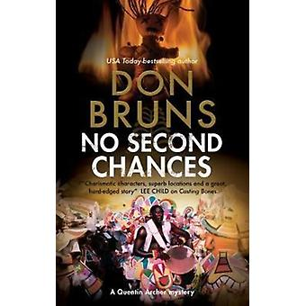 No Second Chances A voodoo mystery set in New Orleans by Bruns & Don