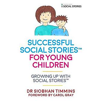 Successful Social Stories TM for Young Children with Autis by Siobhan Timmins