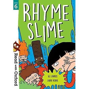 Read with Oxford Stage 6 Rhyme Slime by Sparkes