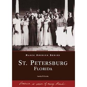St. Petersburg - Florida by Sandra Rooks - 9780738515175 Book
