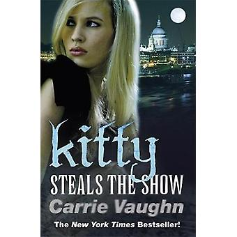 Kitty Steals the Show by Vaughn & Carrie