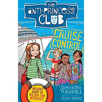 Cruise Control - the Anti-Princess Club 5 by Samantha Turnbull - 97817