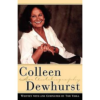 Colleen Dewhurst by Dewhurst & Colleen