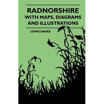 Radnorshire With Maps Diagrams And Illustrations by Davies & Lewis