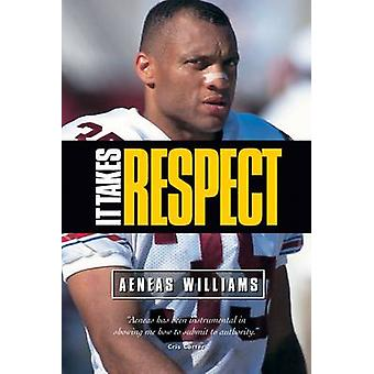 It Takes Respect by Williams