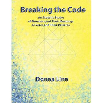 Breaking the Code by Linn & Donna