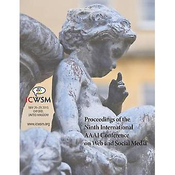 Proceedings of the Ninth International AAAI Conference on Web and Social Media ICWSM 2015 by Quercia & Daniele