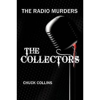 The Radio Murders The Collectors by Collins & Chuck