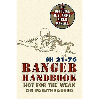 Ranger Handbook SH 2176 by Wounded Warrior Publications