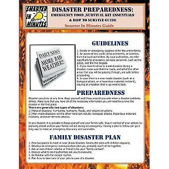 Disaster Preparedness Emergency Food Survival Kit Essentials  How to Survive Guide by Eckernwood & Keith