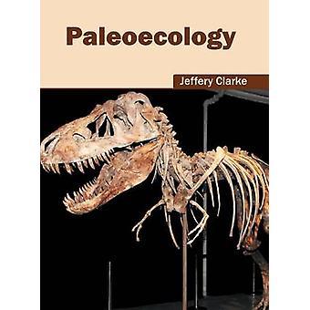 Paleoecology by Clarke & Jeffery