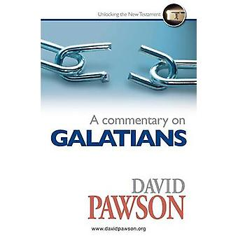 A Commentary on Galatians by Pawson & David