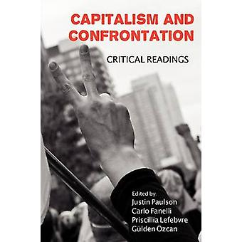 Capitalism and Confrontation Critical Readings by Paulson & Justin