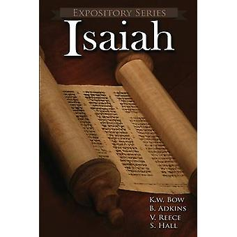 Isaiah Literary Commentaries on the Book of Isaiah by Bow & Kenneth W