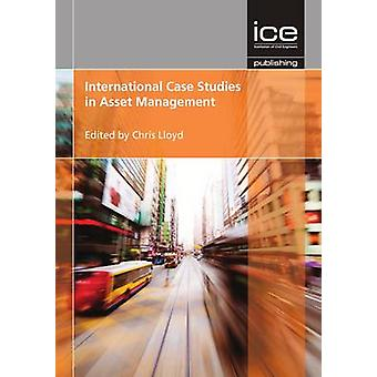 International Case Studies in Asset Management by Chris Lloyd - 97807