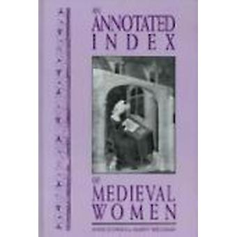 An Annotated Index of Medieval Women by Anne Echols - Marty Williams