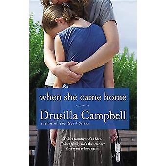 When She Came Home by Drusilla Campbell - 9781455510351 Book