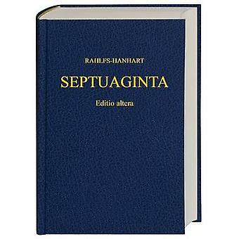 Septuaginta by A. Rahlfs - Robert Hanhart - 9781598561807 Book