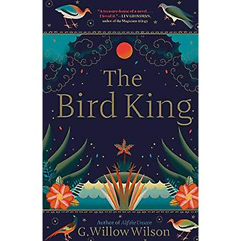 The Bird King by G. Willow Wilson - 9781611854718 Book