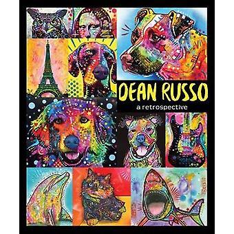 Dean Russo - A retrospective by Dean Russo - 9781620083178 Book