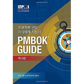 A guide to the Project Management Body of Knowledge (PMBOK Guide) - (K