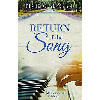 Return of the Song by Phyllis Clark Nichols - 9781683701453 Book