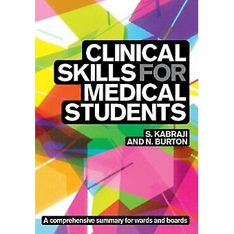 Clinical Skills for Medical Students - for Step 2 CS - OSCEs - and She