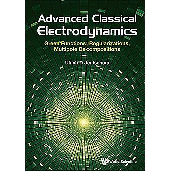 Advanced Classical Electrodynamics - Green Functions - Regularizations