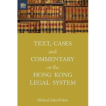 Text - Cases and Commentary on the Hong Kong Legal System by Michael