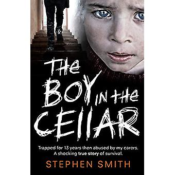 The Boy in the Cellar by Stephen Smith - 9781789461756 Book
