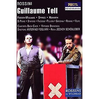 Rossini / Foster-Williams / Camerata Bach Choir - Guillaume Tell [DVD] USA import