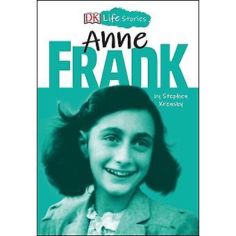 DK Life Stories Anne Frank by Krensky & Stephen