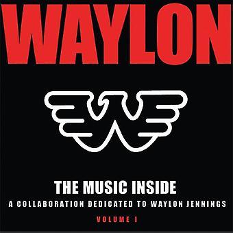 Waylon Jennings - Music Inside: Collaboration Dedicated to Waylon Je [CD] USA import