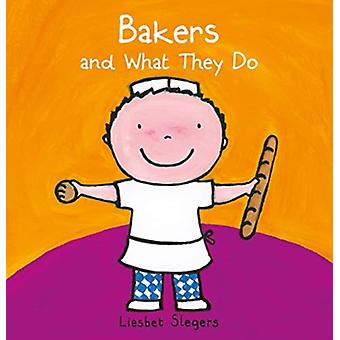 Bakers and What they Do by Slegers & Liesbet