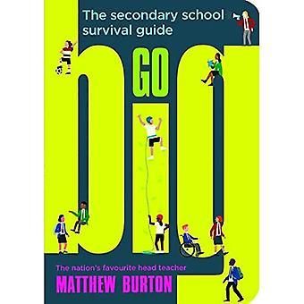 Go Big: De Middelbare School Survival Guide