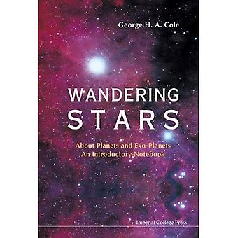 Wandering Stars: About Planets and Exo-Planets: An Introductory Notebook