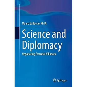Science and Diplomacy by Galluccio & Ph.D. & Mauro