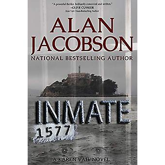 Inmate 1577 by Alan Jacobson - 9781497664463 Book