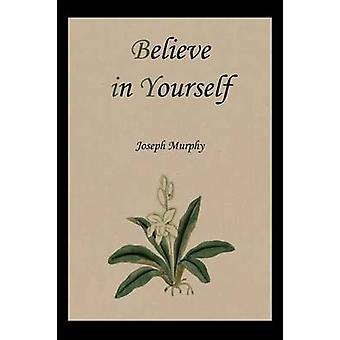 Believe in Yourself by Dr Joseph Murphy - 9781578989713 Book
